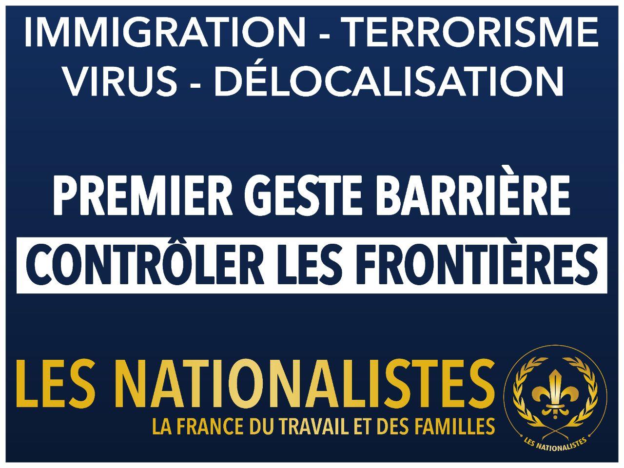VISUEL : Premier geste barrière : contrôler les frontières - Les  Nationalistes